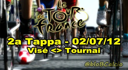 tour de france 2012,2a tappa,visé - tournai,streaming,diretta live